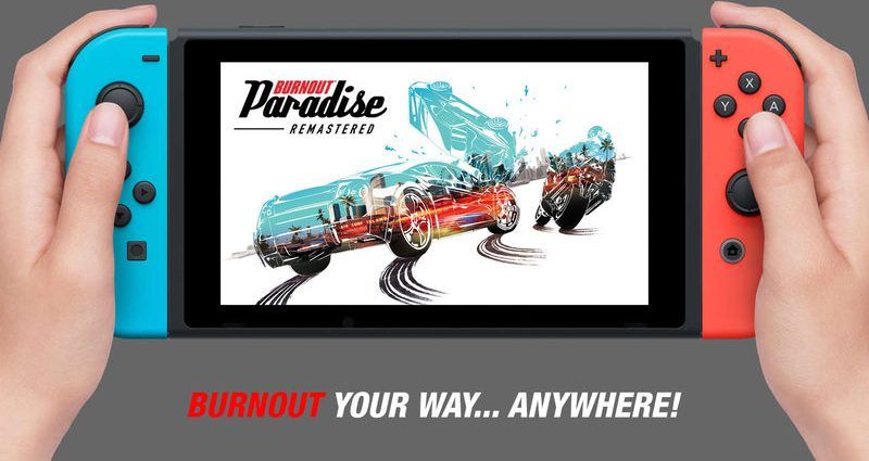 Burnout Paradise Remastered, in arrivo su Nintendo Switch