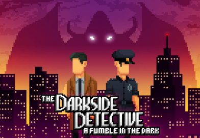 [Recensione] The Darkside Detective: A Fumble in the Dark